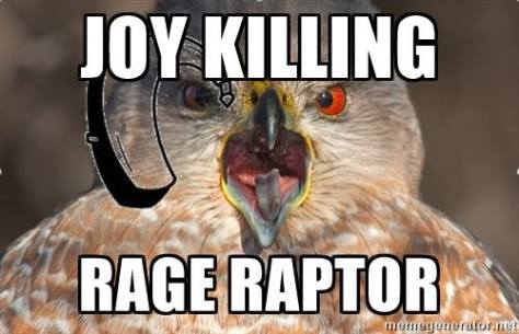 August 31 hard of hearing joy killing rage raptor